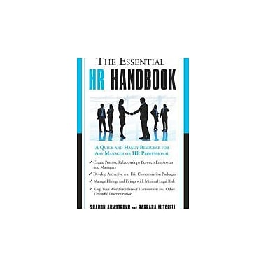 The Essential HR Handbook: A Quick and Handy Resource for Any Manager or HR Professional Used Book (9781564149909)