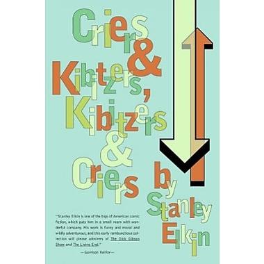 Criers and Kibitzers, Kibitzers and Criers: Criers & Kibitzers, Kibitzers & Criers, New Book (9781564782342)