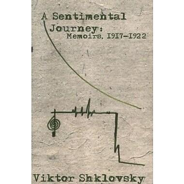 A Sentimental Journey: Memoirs, 1917-1922 (Russian Literature Series), Used Book (9781564783547)
