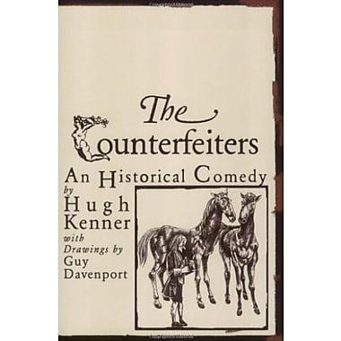 The Counterfeiters: An Historical Comedy, Used Book (9781564784162)