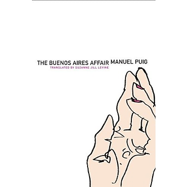 The Buenos Aires Affair (Argentinian Literature Series), New Book (9781564785800)