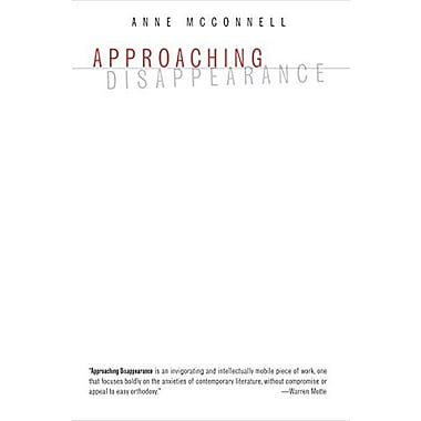 Approaching Disappearance (Dalkey Archive Scholarly), New Book (9781564788085)