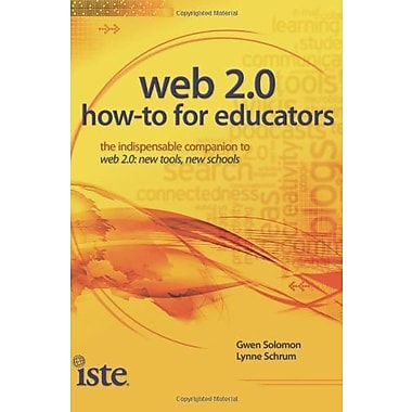 Web 2.0: How-To for Educators Used Book (9781564842725)