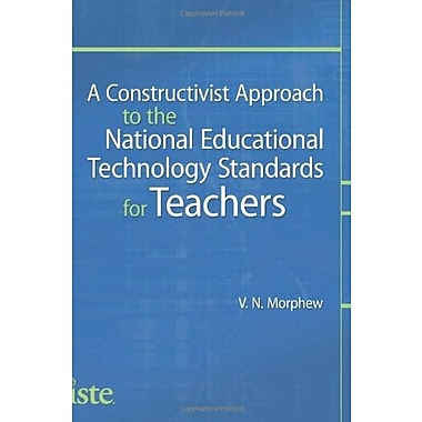 A Constructivist Approach to the NETS for Teachers, Used Book (9781564843135)
