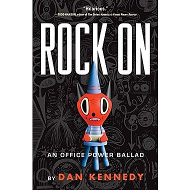Rock On: An Office Power Ballad, Used Book (9781565125094)
