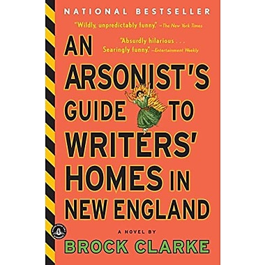 An Arsonist's Guide to Writers' Homes in New England, Used Book (9781565126145)