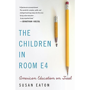 The Children in Room E4: American Education on Trial Used Book (9781565126176)