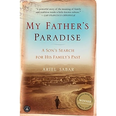My Father's Paradise: A Son's Search for His Family's Past, New Book (9781565129337)