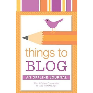 Things to Blog: An Offline Journal (9781565236660)
