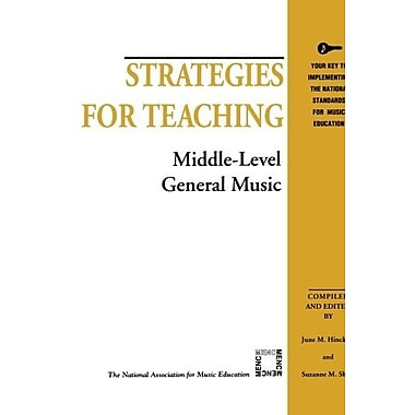 Strategies for Teaching Middle-Level General Music (Strategies for Teaching Series) (9781565450844)