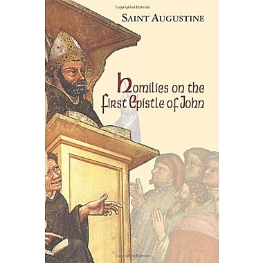 Homilies on the First Epistle of John (Works of Saint Augustine A Translation for the 21st Century), New Book (9781565482890)