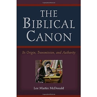 The Biblical Canon: Its Origin, Transmission And Authority, Used Book (9781565639256)