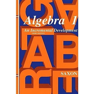 Saxon Algebra 1: Solutions Manual Third Edition 1998 (9781565771376)