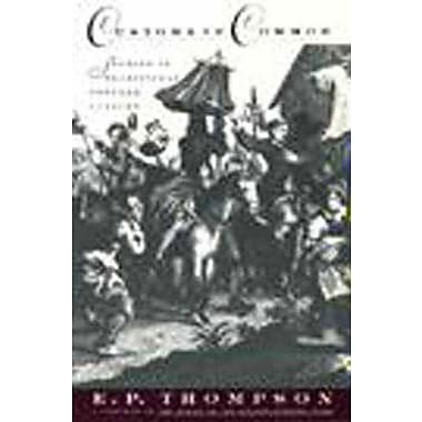 Customs in Common: Studies in Traditional Popular Culture (9781565840744)