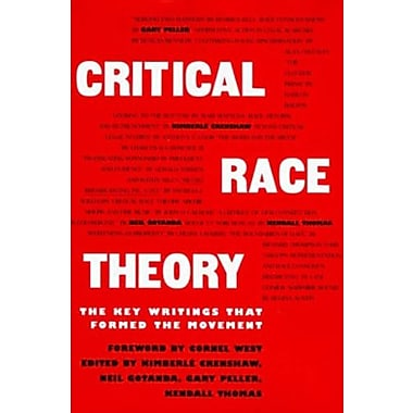 Critical Race Theory: The Key Writings That Formed the Movement (9781565842717)