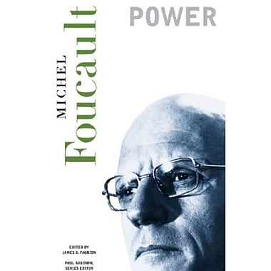 Power (The Essential Works of Foucault, 1954-1984, Vol. 3) (9781565847095)