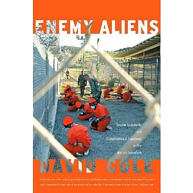 Enemy Aliens: Double Standards And Constitutional Freedoms In The War On Terrorism, Used Book (9781565849389)