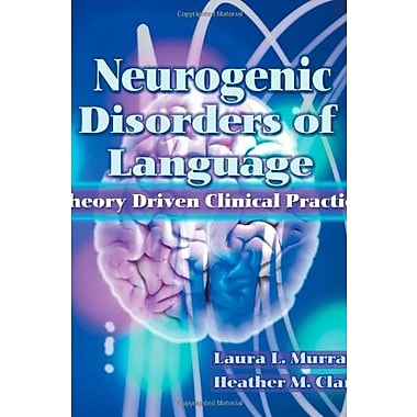 Neurogenic Disorders of Language, New Book (9781565937031)