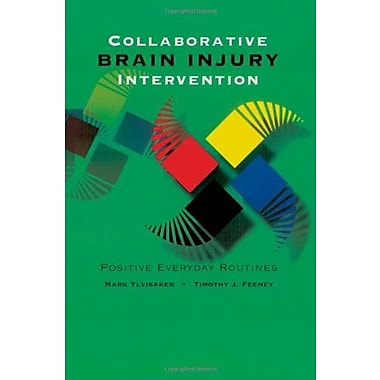 Collaborative Brain Injury Intervention: Positive Everyday Routines (9781565937338)