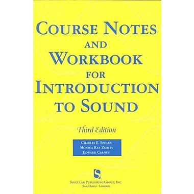 Course Notes and Workshop for Introduction to Sound (9781565939806)