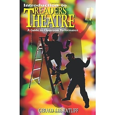 Introduction to Readers Theatre: A Guide to Classroom Performance, New Book (9781566080538)
