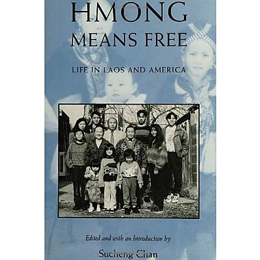 Hmong Means Free, Used Book (9781566391634)