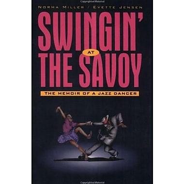 Swingin' at the Savoy, New Book (9781566398497)