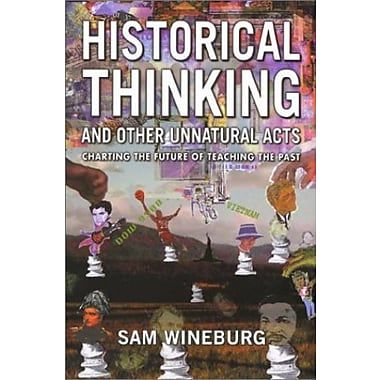Historical Thinking (Critical Perspectives On The P), New Book (9781566398558)