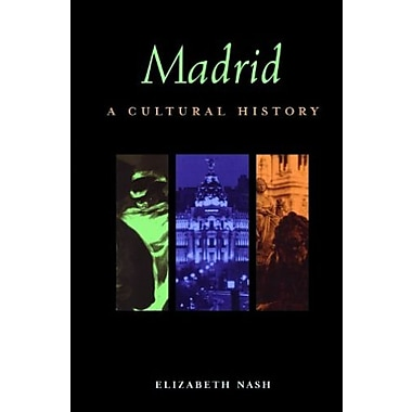 Madrid: A Cultural and Literary Companion (Cities of the Imagination), New Book (9781566563680)