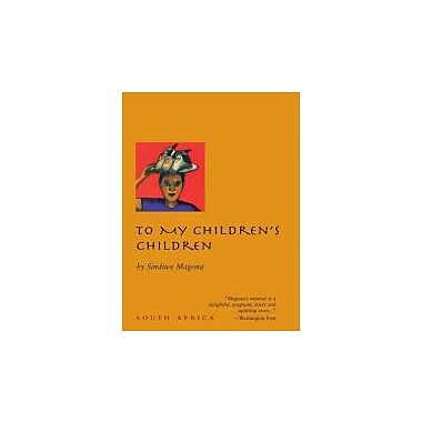 To My Children's Children (9781566566490)
