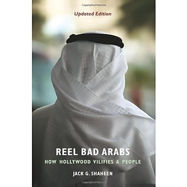 Reel Bad Arabs: How Hollywood Vilifies a People, Used Book (9781566567527)