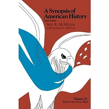 A Synopsis of American History: Since the Civil War, Used Book (9781566631624)