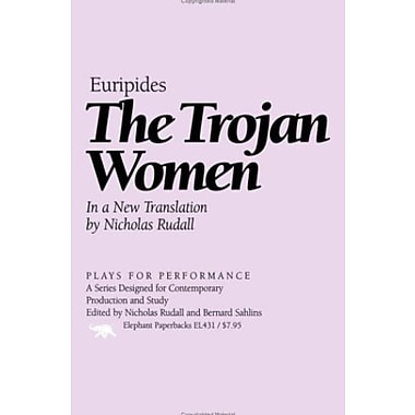 The Trojan Women (Plays for Performance Series) (9781566632249)