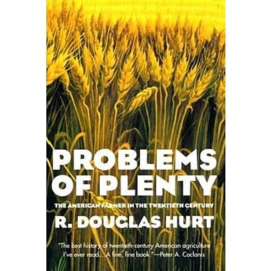 Problems of Plenty: The American Farmer in the Twentieth Century (American Ways Series), New Book (9781566634625)