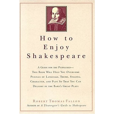How to Enjoy Shakespeare, New Book (9781566636186)