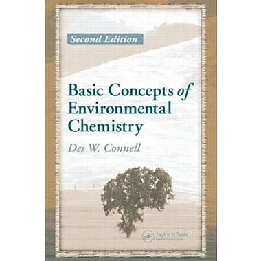Basic Concepts of Environmental Chemistry, Second Edition (9781566706766)