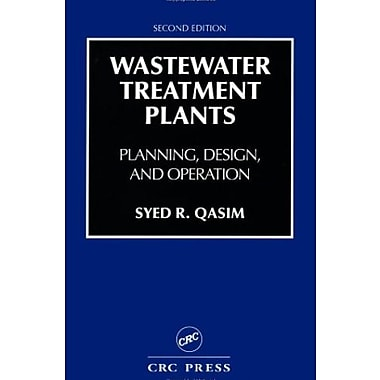 Wastewater Treatment Plants: Planning, Design and Operation Second Edition, Used Book (9781566766883)