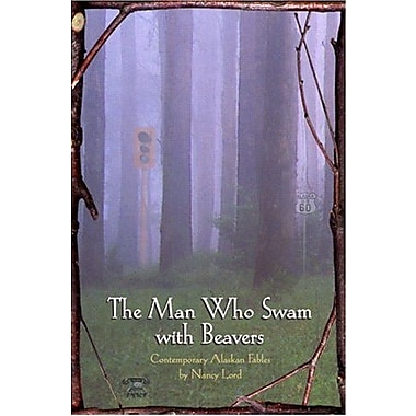 The Man Who Swam with Beavers, Used Book (9781566891103)