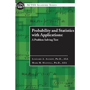 Probability and Statistics with Applications : A Problem Solving Text, New Book (9781566987219)