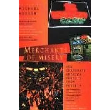 Merchants of Misery: How Corporate America Profits From Poverty (9781567510829)