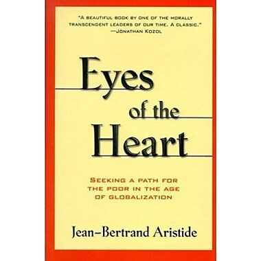 Eyes of the Heart: Seeking A Path For the Poor in the Age of Globalization, Used Book (9781567511871)