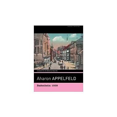 Badenheim 1939, Used Book (9781567923919)