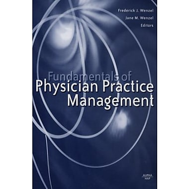 Fundamentals of Physician Practice Management, Used Book (9781567932461)
