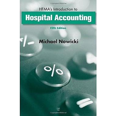 HFMA's Introduction to Hospital Accounting, Used Book (9781567932546)