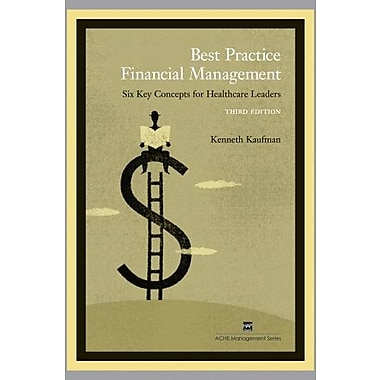 Best Practice Financial Management: Six Key Concepts for Healthcare Leaders Used Book (9781567932591)