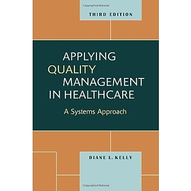 Applying Quality Management in Healthcare, Third Edition, Used Book (9781567933765)