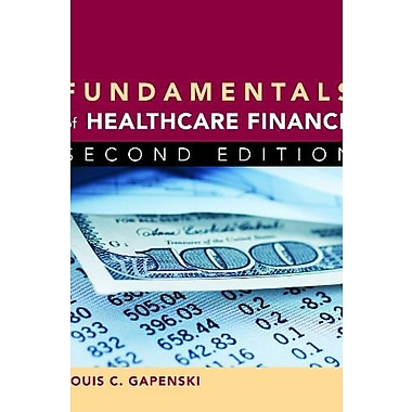 Fundamentals of Healthcare Finance, Second Edition Used Book (9781567934755)