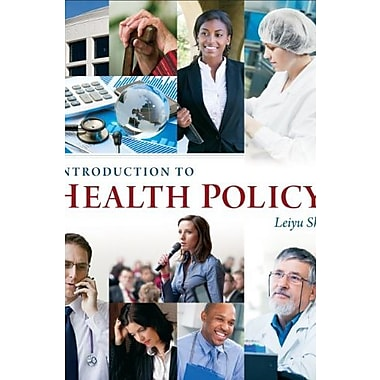Introduction to Health Policy, New Book (9781567935806)