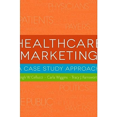 Healthcare Marketing: A Case Study Approach, Used Book (9781567936056)