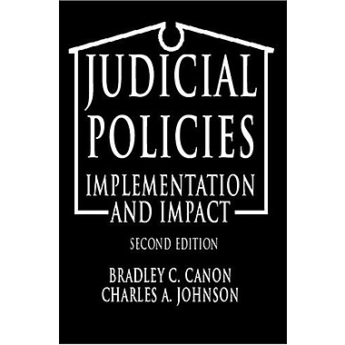 Judicial Policies: Implementation and Impact, 2nd Edition, New Book (9781568023069)